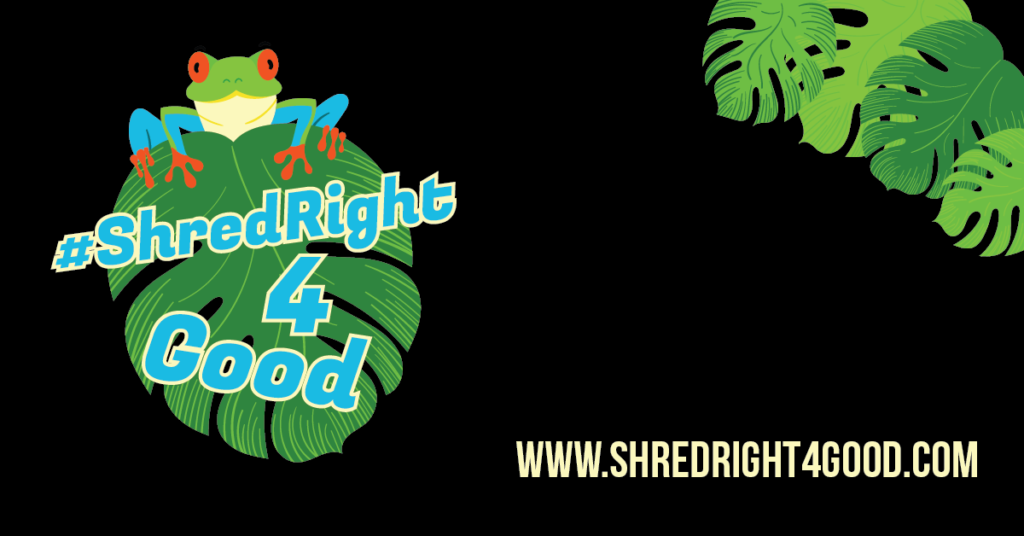 #ShredRight4Good image with tree frog and leaf with site info